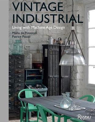 Vintage Industrial By De Potestad, Misha/ Pascal, Patrice