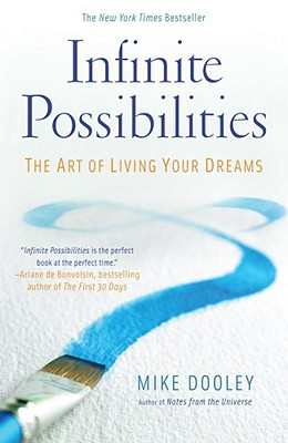 Infinite Possibilities By Dooley, Mike